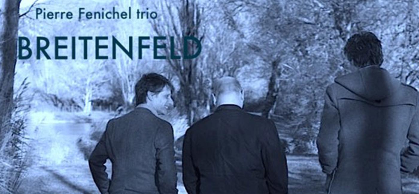 background JAZZ SUR LA VILLE : PIERRE FENICHEL TRIO