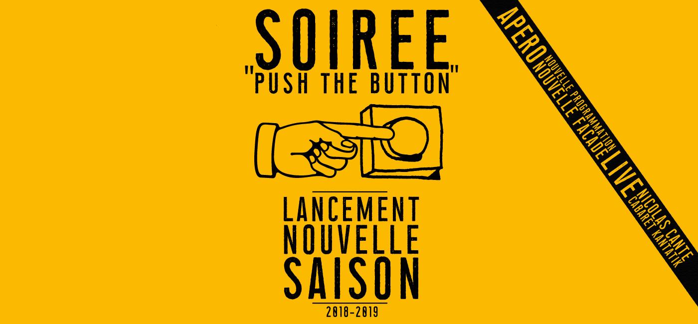background Soiree Push the Button : Lancement de Saison 2018-2019