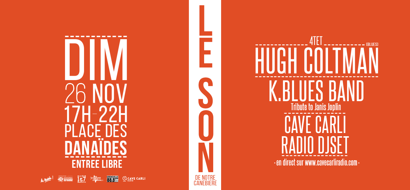 background LE SON DE NOTRE CANEBIERE : HUGH COLTMAN - K.BLUES BAND - CAVE CARLI RADIO DJSET